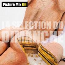 Mikeshake La Selection du Dimanche 09