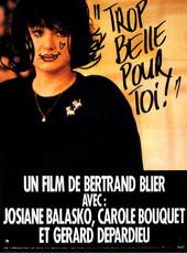 Trop belle pour toi |1989 | Film complet en français