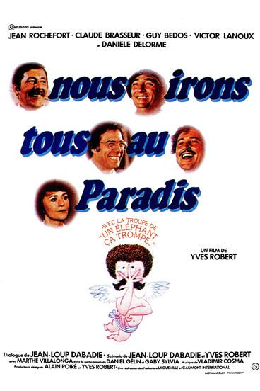 Nous irons tous au paradis |1977 | Film complet en français