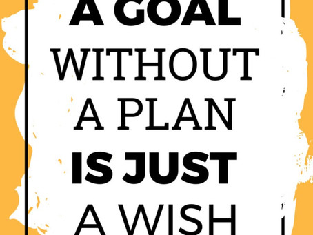 JUST GET STARTED...& THEN MAKE A PLAN!