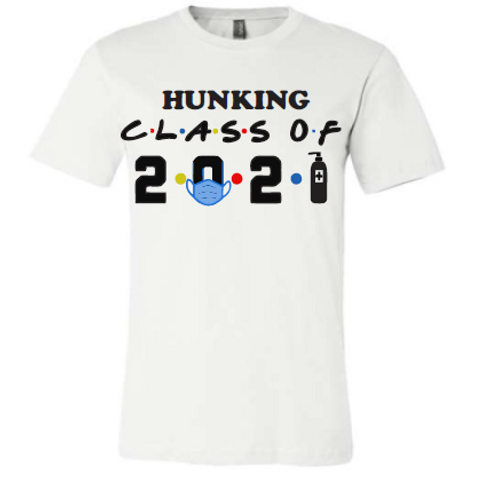 8th White Hunking Class of 21 Shirt