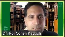 Dr. Roi Cohen-Kadosh, Professor, University of Oxford