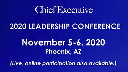 Chief Executive 2020 Leadership Conferen