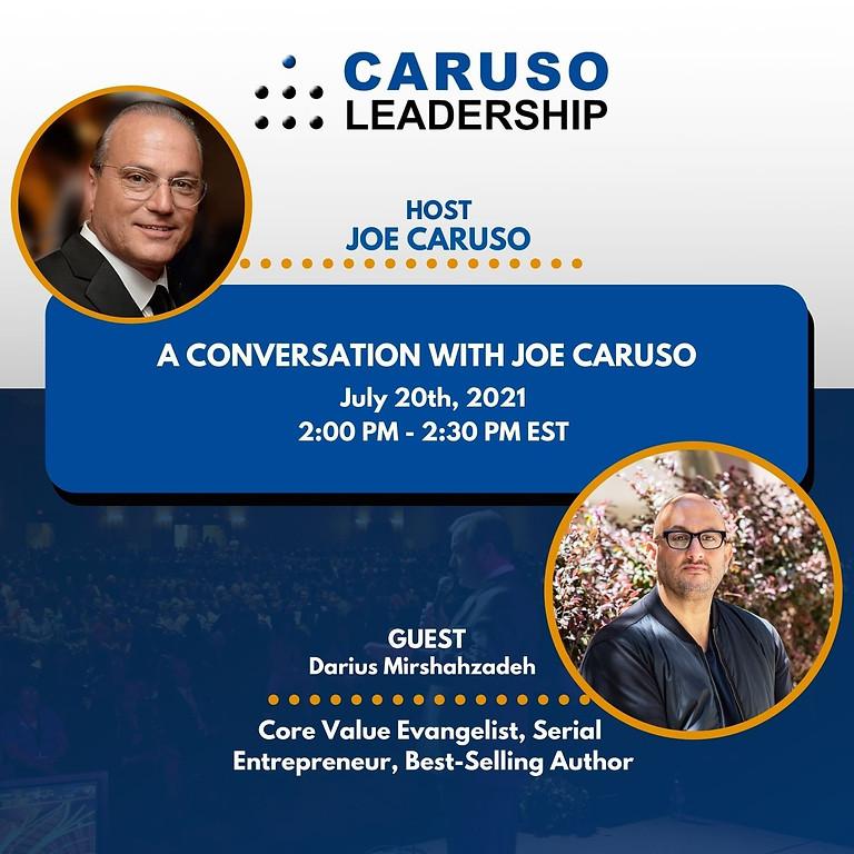 A Conversation with Joe Caruso Ep. #111 - Darius Mirshahzadeh