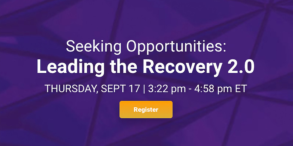 Seeking Opportunities: Leading the Recovery 2.0