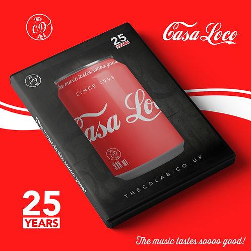 Casa Loco - 25 Years!
