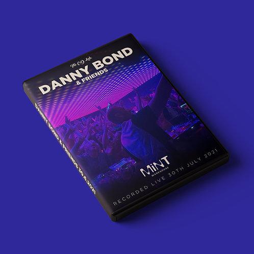 Danny Bond & Friends: Recorded Live @ Mint Warehouse 30.06.21