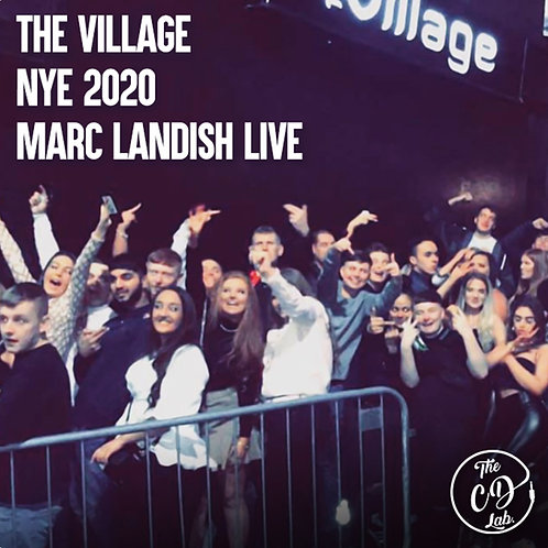 The Village - NYE 2020 (Marc Landish Live)
