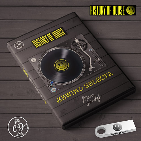 History of House presents: Rewind Selecta