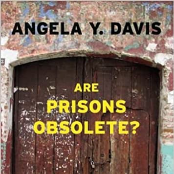 Are Prison's Necessary? by Angela Davis