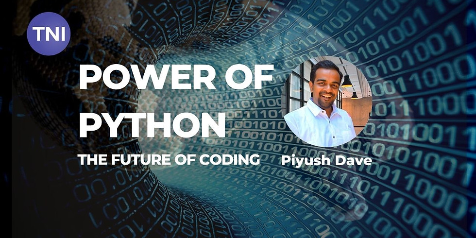 Power of Python - The future of coding [By, Mr. Piyush Dave]
