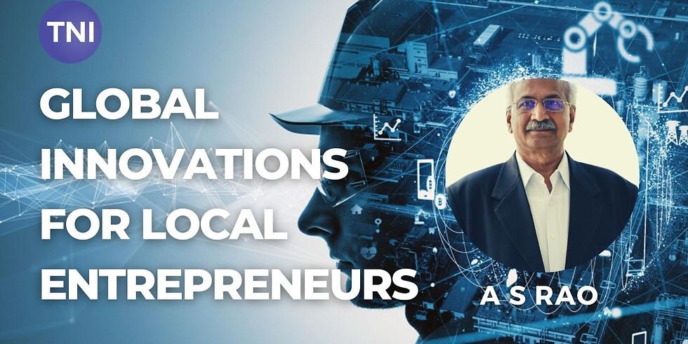Global Innovations for Local Entrepreneurs