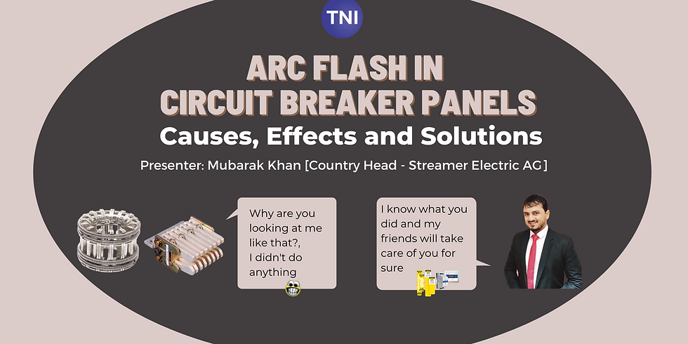 Arc Flash in Circuit Breaker Panels - Causes, Effects and Solution