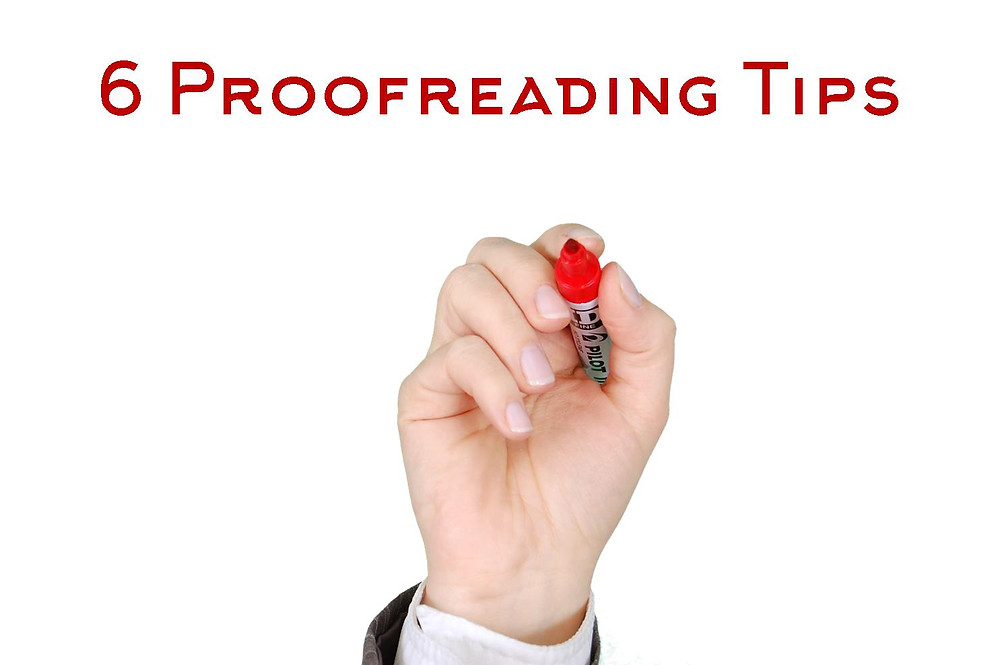 6 Proofreading Tips to Polish Your Writing