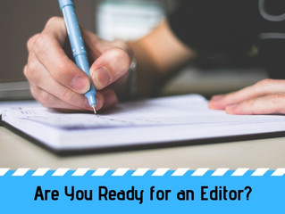 Are You Ready for an Editor?