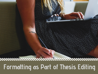 Formatting as Part of Thesis Editing