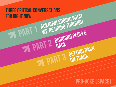 Three Critical Conversations for Leaders Right Now