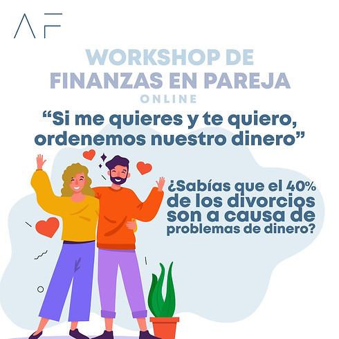 """Workshop: """"Si me quieres y te quiero ordenemos nuestro dinero"""""""