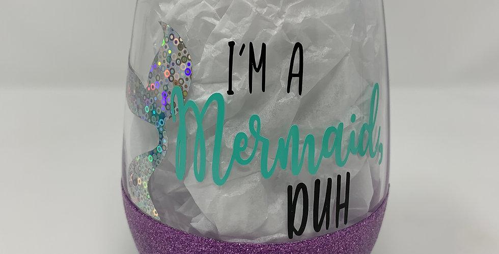 I'm A Mermaid...