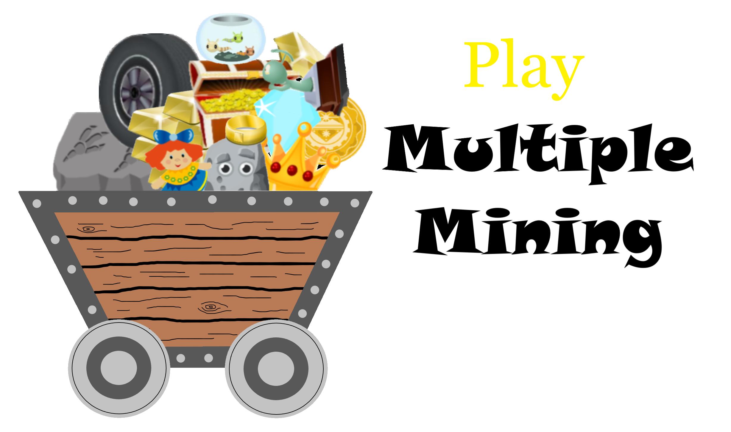 Multiple Mining