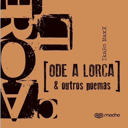Ode a Lorca & outros poemas