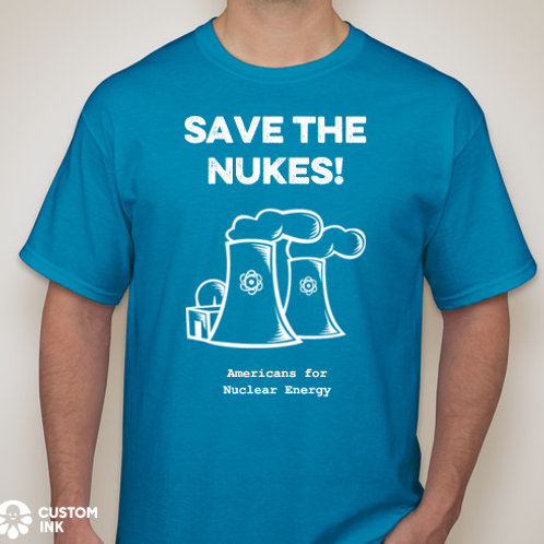 T-Shirt - Save The Nukes!