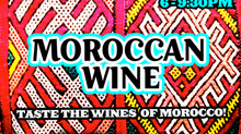 Moroccan Wine Tasting @ South End Nov. 14th