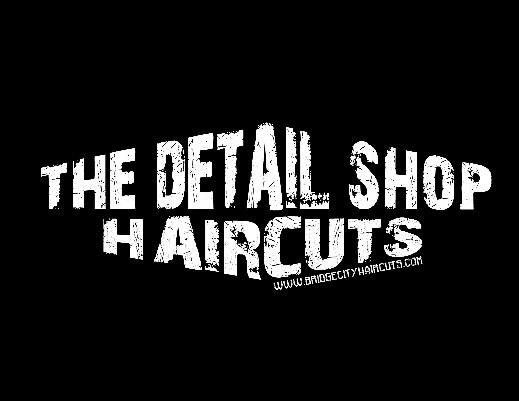 The Detail Shop >> The Detail Shop Haircuts Bridge City
