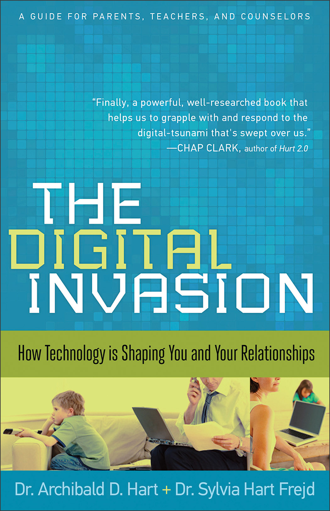 DR ARCHIBOLD HART  THE DIGITAL INVASION