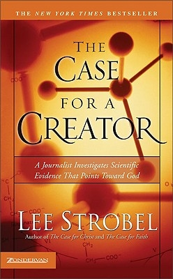 LEE STRBEL THE CASE FOR A CREATOR