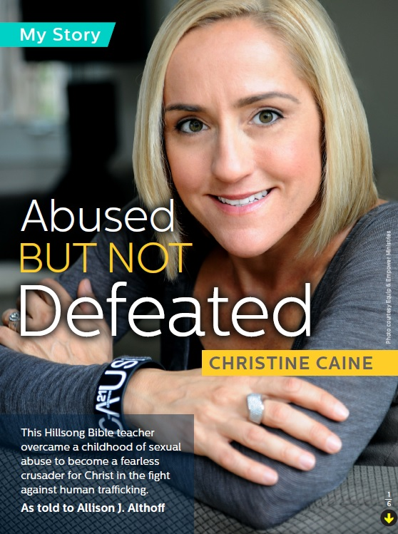 CHRISTINE CAINE ABUSED BUT NOT DEFEATED