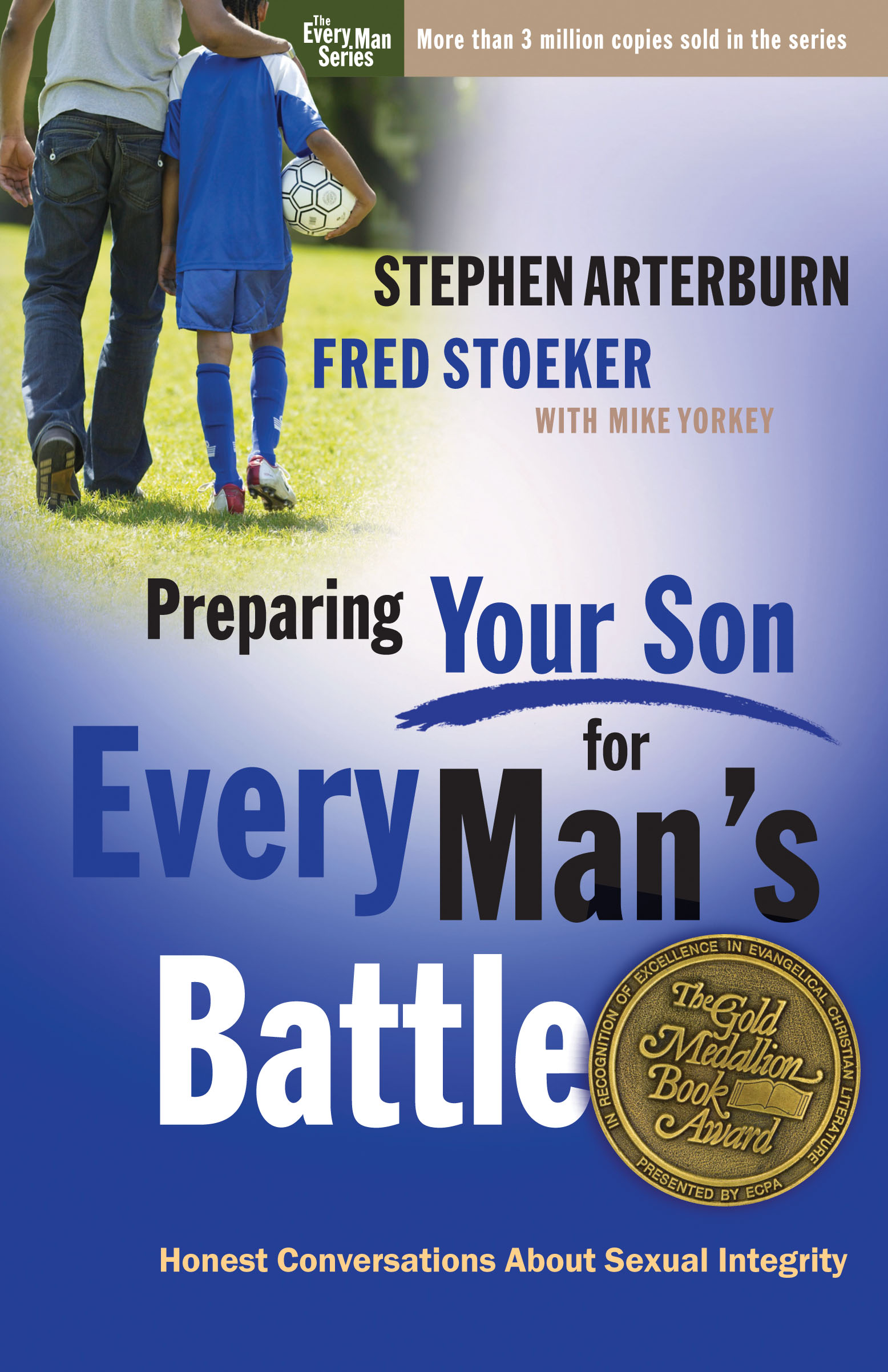 FRED STOEKER PREPARING YOUR SON FOR EVERY MANS BATTLE