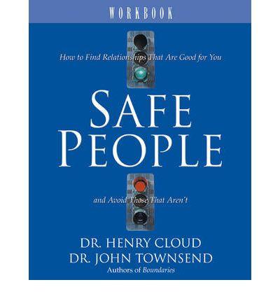 DR HENRY CLOUD SAFE PEOPLE WORKBOOK