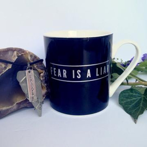Fear is a Liar Mug