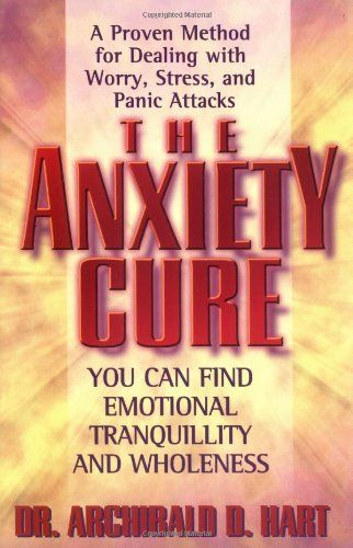 DR ARCHIBOLD HART THE ANXIETY CURE