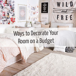 Ways to Decorate Your Room on a Budget (