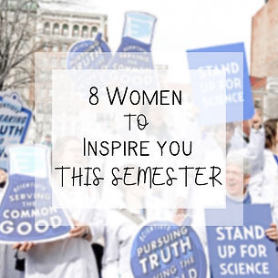 8 Women to Inspire You This Semester.jpg