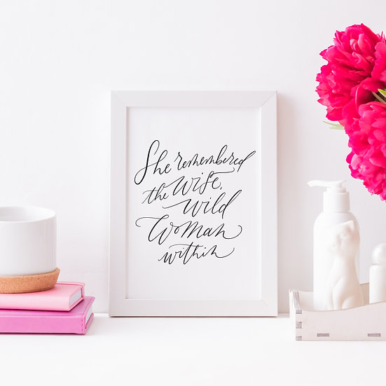 Wise Wild Woman - Black and White Quote Wall Art Digital D