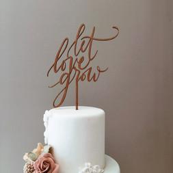 Let Love Grow Cake Topper.JPG