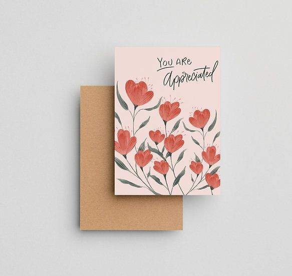 You Are Appreciated - Note Card