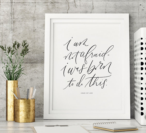 Born to Do This - Joan of Arc - Black and White Quote Wall Art Digital Download