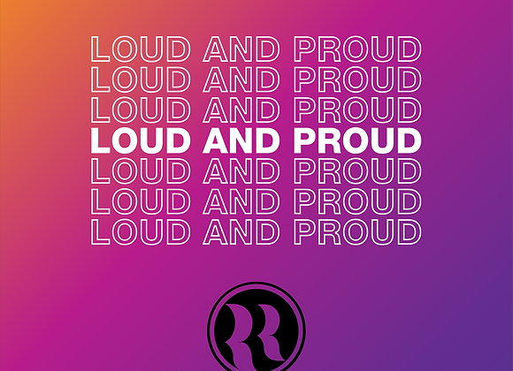 LOUD AND PROUD $15 Donate $10 to San Diego Black LGBT