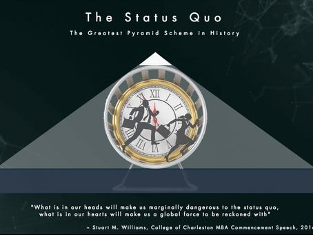 The Status Quo: The Greatest Pyramid Scheme in History