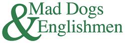 Mad Dogs & Englishmen Club