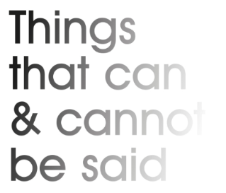 Things that can & cannot be said