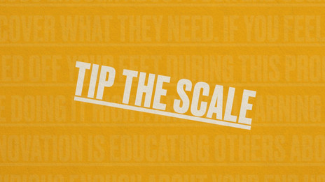 TIP THE SCALE