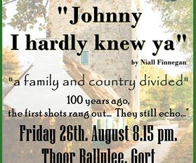 Johnny I hardly knew ye - 26th of August