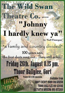 Image of of the Wild Swan Theatre production, Johnny I hardly knew ya, 26th of August Thoor Ballylee 8:15 PM