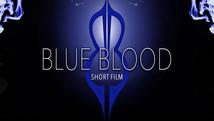Blue Blood Short Film