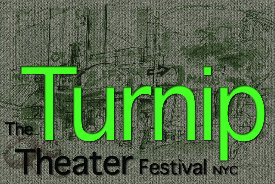 Turnip Theater Festival NYC